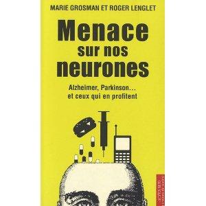 Livre - Menace sur nos neurones