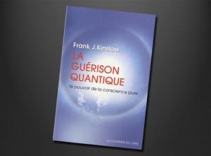 La guérison quantique de Franck Kinslow