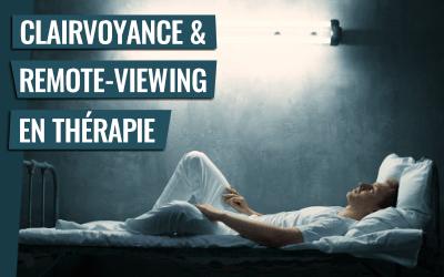 Des solutions incroyables par la clairvoyance et le remote-viewing